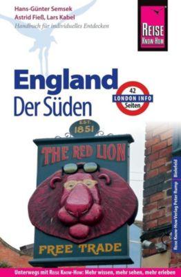 Reise Know-How Reiseführer England - der Süden (mit London), Hans-Günter Semsek, Astrid Fiess, Lars Kabel