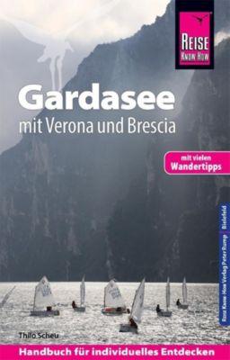 Reise Know-How Reiseführer Gardasee mit Verona und Brescia