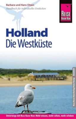 Reise Know-How Reiseführer Holland - Die Westküste, Barbara Otzen, Hans Otzen