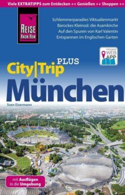 Reise Know-How Reiseführer München (CityTrip PLUS), Sven Eisermann