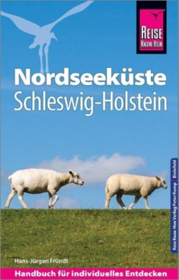 Reise Know-How Reiseführer Nordseeküste Schleswig-Holstein - Hans-Jürgen Fründt |