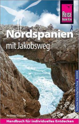 Reise Know-How Reiseführer Nordspanien mit Jakobsweg - Andreas Drouve |