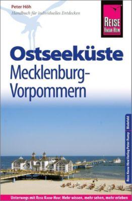 Reise Know-How Reiseführer Ostseeküste Mecklenburg-Vorpommern - Peter Höh |