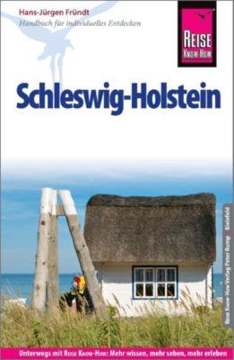 Reise Know-How Reiseführer Schleswig-Holstein - Hans-Jürgen Fründt  
