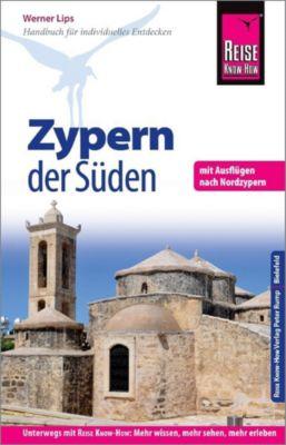 Reise Know-How Reiseführer Zypern - der Süden, Werner Lips