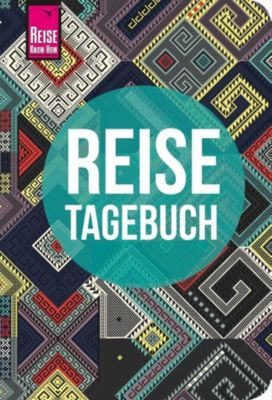 Reise Know-How Reisetagebuch (Ethnomuster), Franziska Feldmann, Gunda Urban-Rump