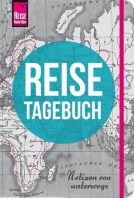 Reise Know-How Reisetagebuch - Notizen von unterwegs, Franziska Feldmann, Gunda Urban