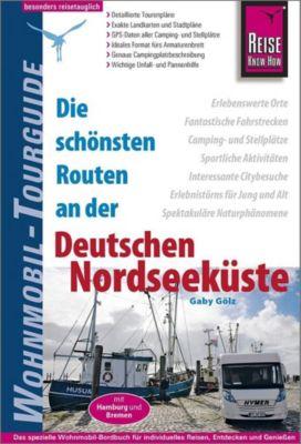 Reise Know-How Wohnmobil-Tourguide Deutsche Nordseeküste mit Hamburg und Bremen - Gaby Gölz |