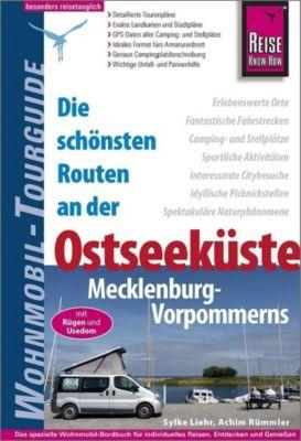 Reise Know-How Wohnmobil-Tourguide Ostseeküste Mecklenburg-Vorpommern mit Rügen und Usedom, Sylke Liehr, Achim Rümmler