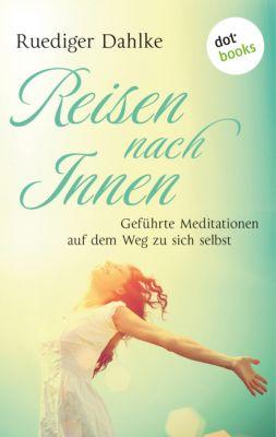 Reise nach Innen, Rüdiger Dahlke, Margit Dahlke