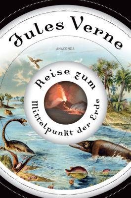 Reise zum Mittelpunkt der Erde - Jules Verne |