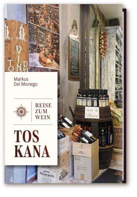 Reise zum Wein - Toskana