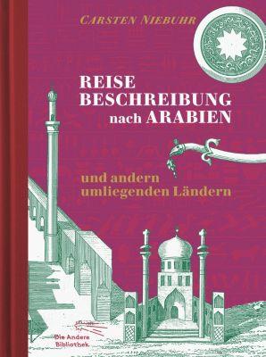 Reisebeschreibung nach Arabien und andern umliegenden Ländern, Carsten Niebuhr