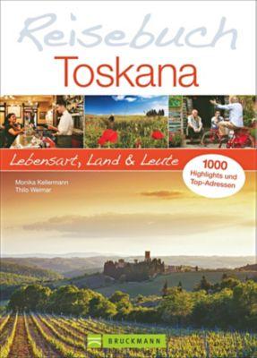 Reisebuch Toskana, Monika Kellermann, Thilo Weimar