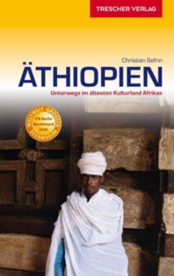 Reiseführer Äthiopien - Christian Sefrin |