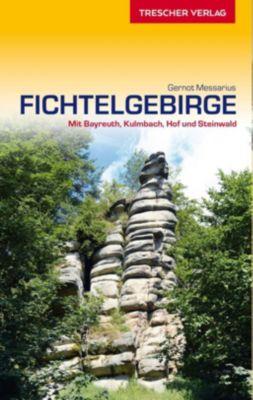 Reiseführer Fichtelgebirge - Gernot Messarius |
