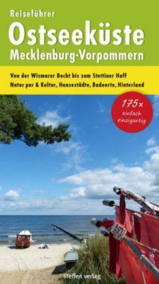 Reiseführer Ostseeküste Mecklenburg-Vorpommern, Christine Stelzer