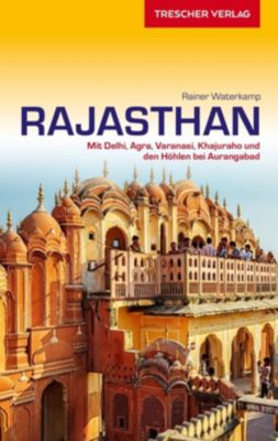 Reiseführer Rajasthan - Rainer Waterkamp |