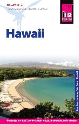 Reiseführer: Reise Know-How Reiseführer Hawaii, Alfred Vollmer