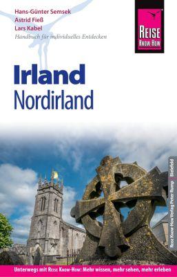 Reiseführer: Reise Know-How Reiseführer Irland (mit Nordirland), Hans-Günter Semsek, Lars Kabel, Astrid Fiess