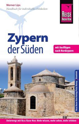 Reiseführer: Reise Know-How Reiseführer Zypern - der Süden, Werner Lips