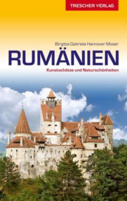 Reiseführer Rumänien - Birgitta Gabriela Hannover Moser |