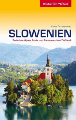 Reiseführer Slowenien - Klaus Schameitat pdf epub
