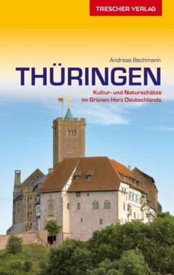 Reiseführer Thüringen - Andreas Bechmann |