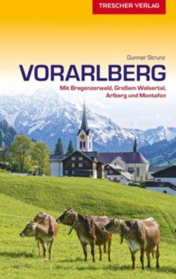 Reiseführer Vorarlberg - Gunnar Strunz |