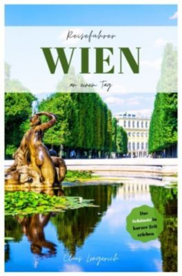 Reiseführer Wien an einem Tag! - Claus Longerich pdf epub