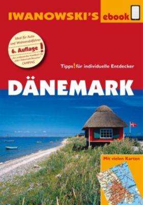 Reisehandbuch: Dänemark - Reiseführer von Iwanowski, Ulrich Quack, Dirk Kruse-Etzbach