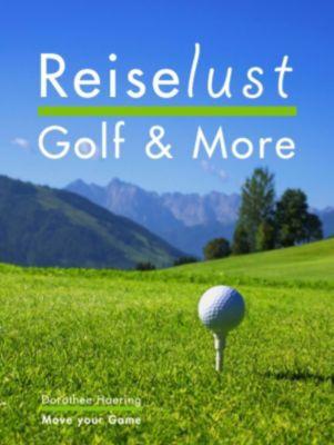 Reiselust Golf & More, Dorothee Haering