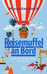 Reisemuffel an Bord - Maximilian Reich pdf epub