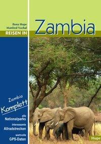 Reisen in Zambia, Ilona Hupe, Manfred Vachal