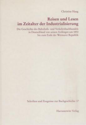 Reisen und Lesen im Zeitalter der Industrialisierung, Christine Haug