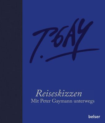 Reiseskizzen, Künstleredition - Peter Gaymann |