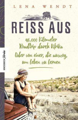 Reiss aus - Lena Wendt |