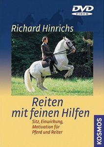 Reiten mit feinen Hilfen, Richard Hinrichs
