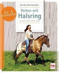 Reiten mit Halsring, Monika Hannawacker