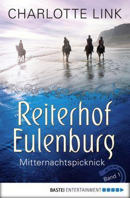 Reiterhof Eulenburg Band 1: Mitternachtspicknick, Charlotte Link