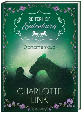 Reiterhof Eulenburg - Diamantenraub - Charlotte Link |