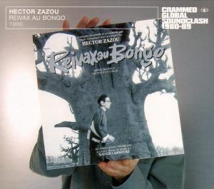Reivax Au Bongo 1986, Hector Zazou