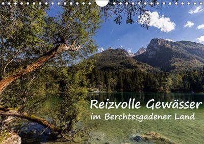 Reizvolle Gewässer im Berchtesgadener Land (Wandkalender 2019 DIN A4 quer), Axel Matthies