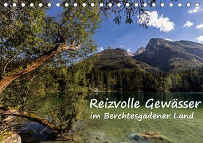 Reizvolle Gewässer im Berchtesgadener Land (Tischkalender 2019 DIN A5 quer), Axel Matthies