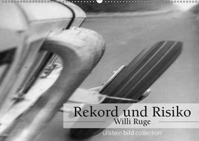 Rekord und Risiko - Willi Ruge (Wandkalender 2019 DIN A2 quer), ullstein bild Axel Springer Syndication GmbH, Ullstein Bild Axel Springer Syndication GmbH