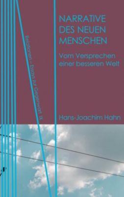 Relationen: Narrative des Neuen Menschen, Hans-Joachim Hahn