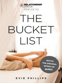 Relationship Status Rewind: The Bucket List, Evie Phillips