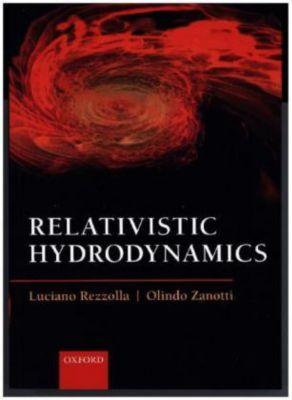 Relativistic Hydrodynamics, Luciano Rezzolla, Olindo Zanotti