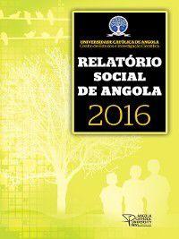 Relatório Social de Angola 2016, Ucan