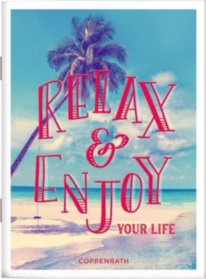 Relax & Enjoy your Life